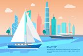 Boat Trip Advertisement Poster Sailing Boats In Blue Waters On Background Of Cityscape Buildings And poster