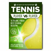 Tennis Poster Vector. Banner Advertising. A4 Size. Sport Event Announcement. Announcement, Game, Lea poster