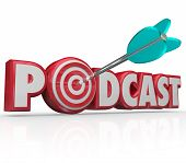 stock photo of bulls  - Podcast word in red 3d letters and an arrow hitting a bulls - JPG