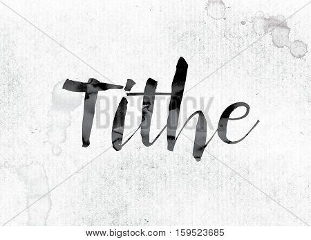 The word Tithe