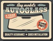 Car Service Retro Poster, Autoglass Or Windshield Replacement And Installation. Vector Vintage Signb poster