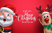 Santa Claus And Reindeer Vector Christmas Characters Waiving Hand With Merry Christmas Greeting In R poster