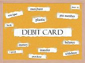 Debit Card Corkboard Word Concept