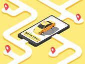 Taxi Concept. Isometric Yellow Car Cab Riding For Client On Map. Taxi Service App Vector Background. poster
