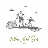 Father, Football, Son, Play, Parent Concept. Hand Drawn Dad Playing Football With Son Concept Sketch poster