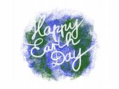 Happy Earth Day Concept. Save Environment . Hand Drawn Globe With Text Happy Earth Day, Isolated On  poster