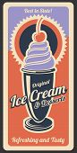 Ice Cream Vintage Retro Poster Of Cafeteria, Cafe Or Dessert Menu. Vector Advertisement Design Of Ic poster