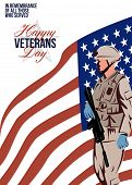 pic of veterans  - Greeting card poster showing illustration of an American soldier serviceman carrying armalite rifle with stars and stripes flag in background with words Happy Veterans Day - JPG