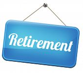 image of retired  - retirement ahead retire and pension fund or plan golden years  - JPG