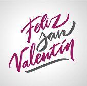 Feliz San Valentin Handwritten Lettering On Spanish On Valentines Day. Black Calligraphic Text, Typo poster