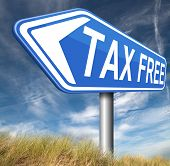 stock photo of debt free  - tax free zone or not paying taxes low price shop having good credit financial success paying debts for financial freedom taxfree   - JPG