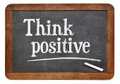 pic of think positive  - Think positive  - JPG