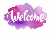 image of ombre  - Welcome hand drawn lettering against watercolor background - JPG