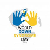 World Down Syndrome Day. March 21.Isolated On White Background. poster