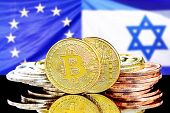 Bitcoins On The Background Of The Flag Israel And European Union. Concept For Investors In Cryptocur poster