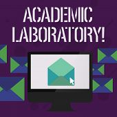 Writing Note Showing Academic Laboratory. Business Photo Showcasing Where Students Can Go To Receive poster