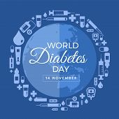 World Diabetes Day Banner With Icon Diabets Tools Around Circle World Earth Sign Vector Design poster