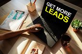 Get More Leads Banner. Digital Marketing And Sales Increase Concept On Device Screen. poster