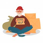Poor Homeless Beggar. Poverty. Man With Cardboard On The City Street Is Asking For Help. Old Beggar  poster