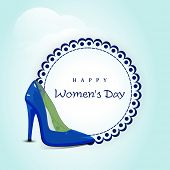 Happy Womens Day greeting card or poster design with shiny blue ladies shoe with sticker for your me